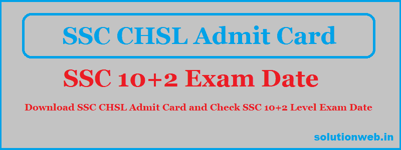 ssc chsl admit card 2018 download