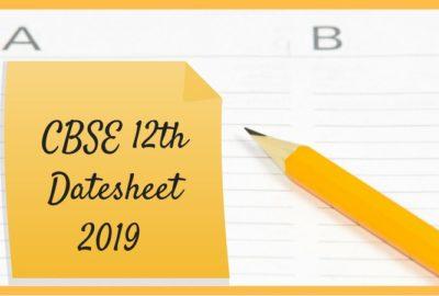 CBSE 12th date sheet 2019