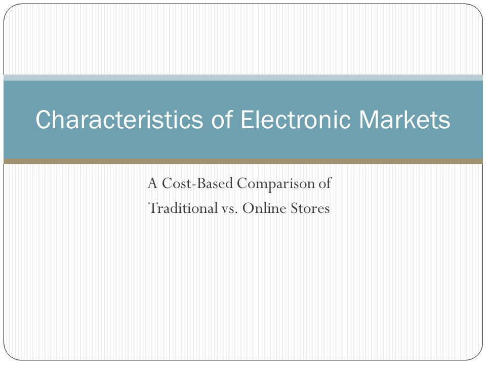 Characteristic of Electronic Markets