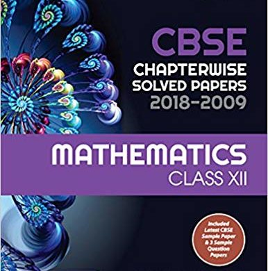 CBSE Chapterwise Solved Paper Mathematics Class 12th Paperback