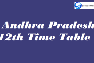 Andhra Pradesh 12th Time Table 2020