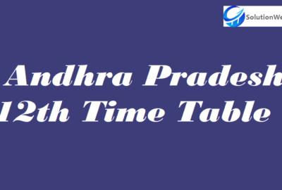 Andhra Pradesh 12th Time Table 2020