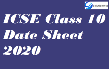 ICSE Class 10 Date Sheet