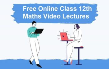 Class 12 Maths Video Lectures